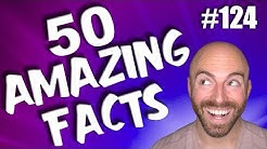 50 AMAZING Facts to Blow Your Mind! #124