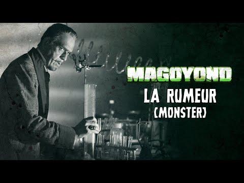 MAGOYOND - La Rumeur (MONSTER) // Démo Clip