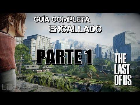The Last of Us™ Guía Completa // Dificultad Encallado-Realista // En Español // Parte 1 // DeChispa