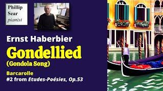 Erns Haberbier: Etudes-Poésies, Op. 53 No. 2 - Gondellied (Barcarolle)