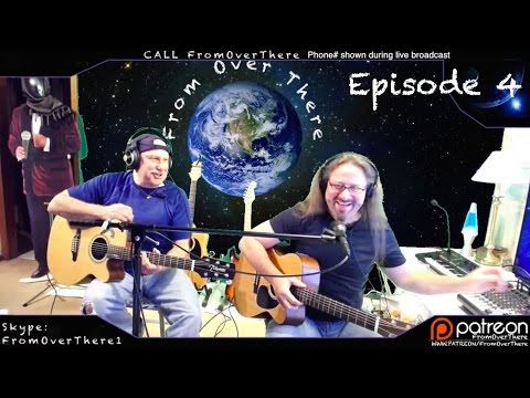 4. FromOverThere - Guest Jim O'Brien and I Jamming - March 21, 2016