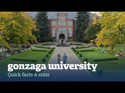 Gonzaga University: Quick Facts and Stats (2017-2018)
