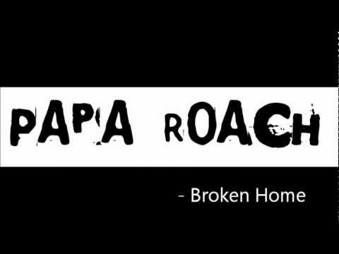 Broken Home  Papa Roach Lyrics on Screen