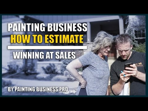 How To Estimate Painting Jobs and Sales | How to Start a Painting Company | Painting Business Pro