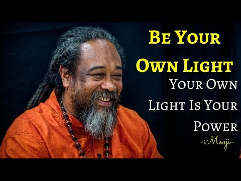 Mooji Meditation - Be Your Own Light, Your Own Light Is Your Power
