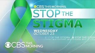 Stop the Stigma: Take the shame out of mental health conversations