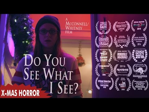 Do You See What I See? (Xmas Horror Short)