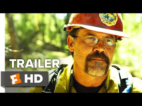 Only The Brave 2017 Movie Hd Trailer