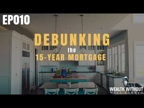 15 Year Mortgage vs. 30 Explained in Common Sense