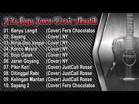 Kumpulan Top Hits Lagu Jawa Terbaru 2018 _ Versi Akustik | Kompilasi Lagu Jawa Cover Pilihan Terbaik