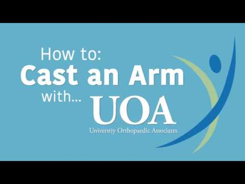 How to Cast an Arm with UOA