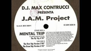 J.A.M. Project - Mental Trip (The First Trip Version)