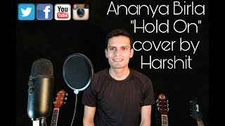 Ananya Birla Hold On cover by Harshit