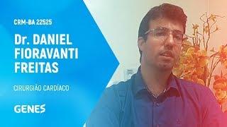 Dr. Daniel Fioravanti Freitas - Cirurgião Cardíaco   CRM-BA 22525