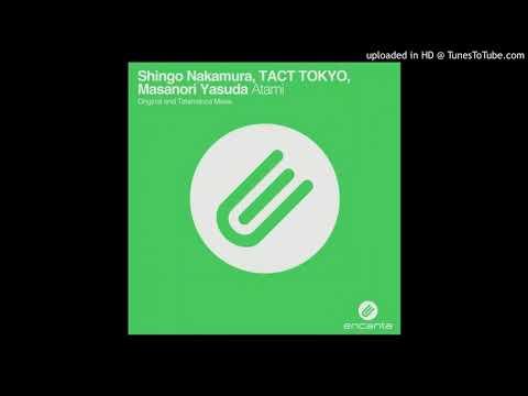 Shingo Nakamura & TACT TOKYO & Masanori Yasuda - Atami (Talamanca Remix)
