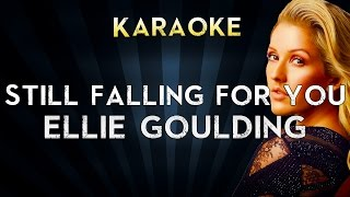 Ellie Goulding - Still Falling for You (From Bridget Jones's Baby) | Karaoke Instrumental Lyrics