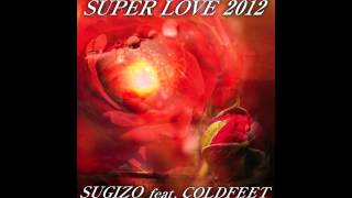 The legendary 'SUPER LOVE' is reborn as a new groove track in collaboration with COLDFEET! Check out the new version of a seductive house tune by a ...