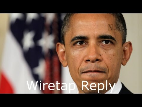 Obama Replies to Wiretap Claim