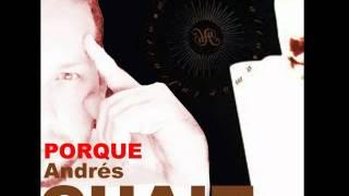 Andrés Chait - Porque YouTube Videos