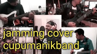 Cover rock cupumanikband || Jamming