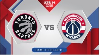 Washington Wizards vs Toronto Raptors Game 1: April 14, 2018