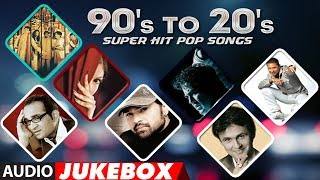 90's To 20's Super Hit Pop Song Audio (Jukebox) | Sonu Nigam, Adnan Sami, Himesh Reshammiya