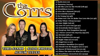 The Corrs Greatest Hits - With Time Stamp, Photos (Edited), Album Titles