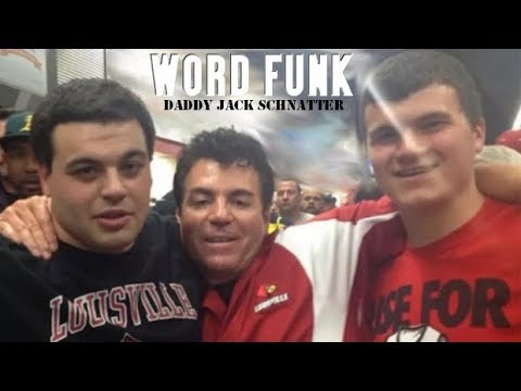 Word Funk #179: Daddy Jack Schnatter