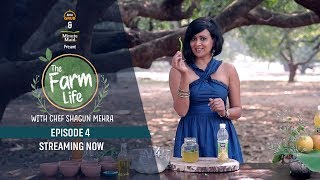 Arre Grub - Episode 4 | Minute Maid Presents The Farm Life