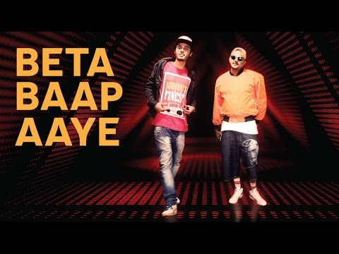 """Beta Baap Aaye"" - Su Real & Ace aka 39 
