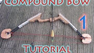 How To Make A Compound Bow With Let-off - Part 1