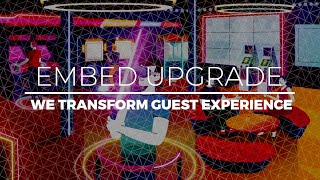 Embed Transforms Your Guest Experience