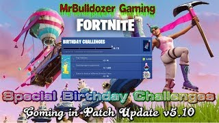 🎂🎂 Fortnite - New Update v5.1 Brings New Skins Special Birthday Challenges & More 🎂🎂