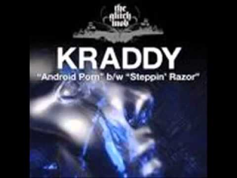 Kraddy - Android P**n