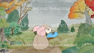 Secluded spot. Backup copy - Uncertainty within us (Official Music Video)