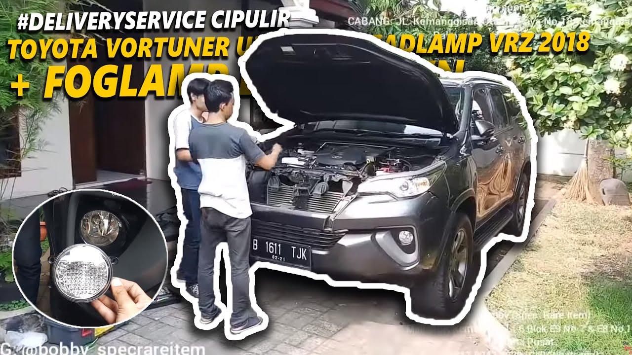 Delivery Order Toyota Fortuner G 2016 Upgrade Headlamp Fortuner Vrz 2018 Foglamp Led Crown Dll