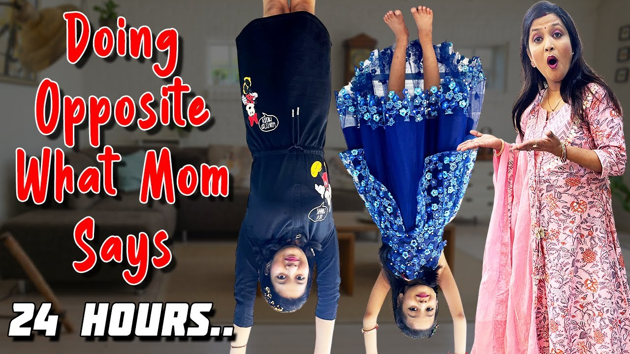 Doing Opposite Of What Mom Says for 24 Hours 🤣🤣 and more fun activities   Cute Sisters