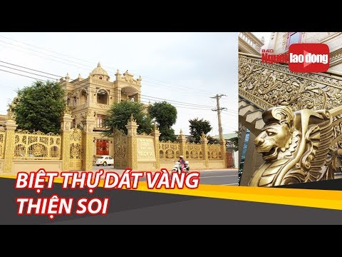 Sự thật về gia chủ và căn biệt thự Thiện Soi dát toàn vàng ở Bà Rịa – Vũng Tàu