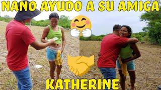 KATHERINE LA CHICA HUMILDE CUMPLIÓ Y NANO SE ENAMORÓ DE ELLA😍 Nano y sus locuras🤣 Part 13