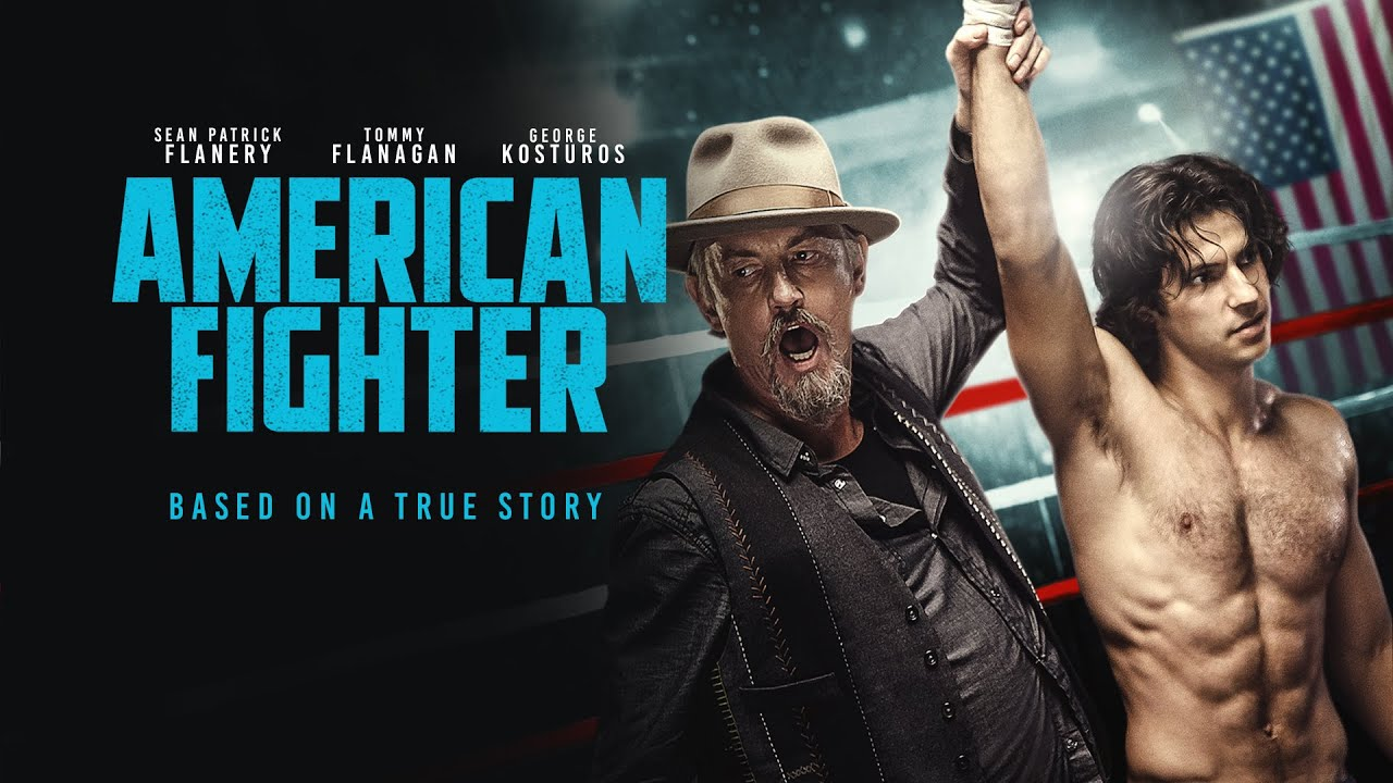 Download American Fighter | UK trailer | Starring Tommy Flanagan, Sean Patrick Flanery and George Kosturos