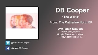 DB Cooper - The World (Lyric Video)