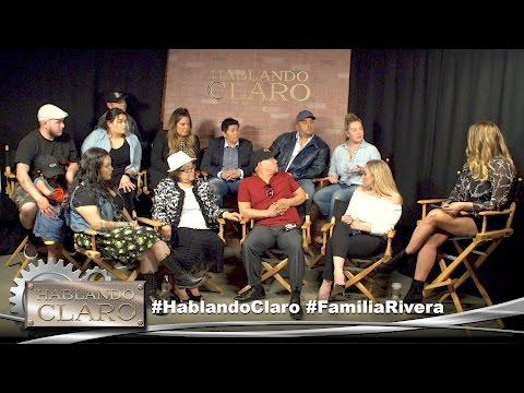 """""""Hablando Claro"""" Familia Rivera Parte 2"""