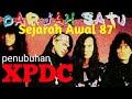 Sejarah Sebenar XPDC | Eddy Real Story