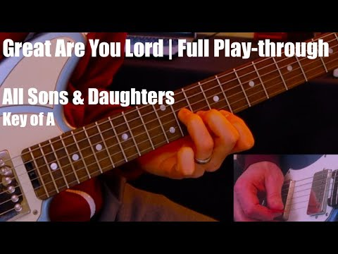Great Are You Lord | Full Play-through (Kemper wet effects)