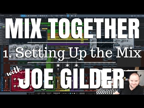 Setting Up the Mix | Mix Together 01