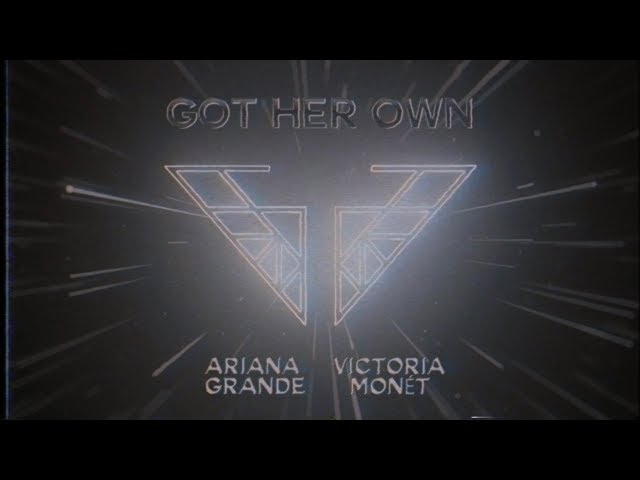 Ariana Grande & Victoria Monét - Got Her Own (Charlie's Angels Soundtrack)(Official Audio)