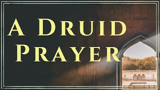 A Druid Prayer