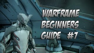 Warframe : Beginner Guide 2.0 Episode 7 How to Farm Credits and Get Prime Parts