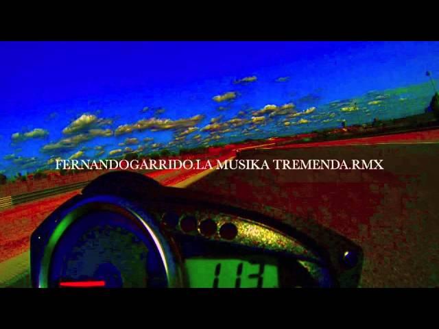 Fernando Garrido.LA MUSIKA TREMENDA REMIX