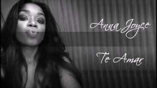 Anna Joyce - Te amar - Letra